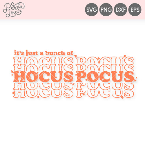 It's Just a Bunch of Hocus Pocus SVG Cut File