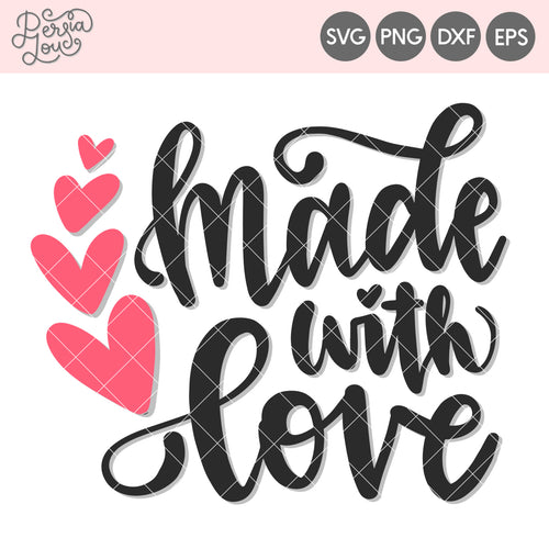 Made with Love Cut File