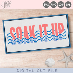 Soak it Up SVG Cut File