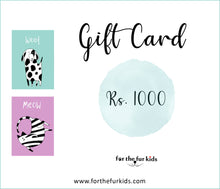 Load image into Gallery viewer, For The Fur Kids Gift Card