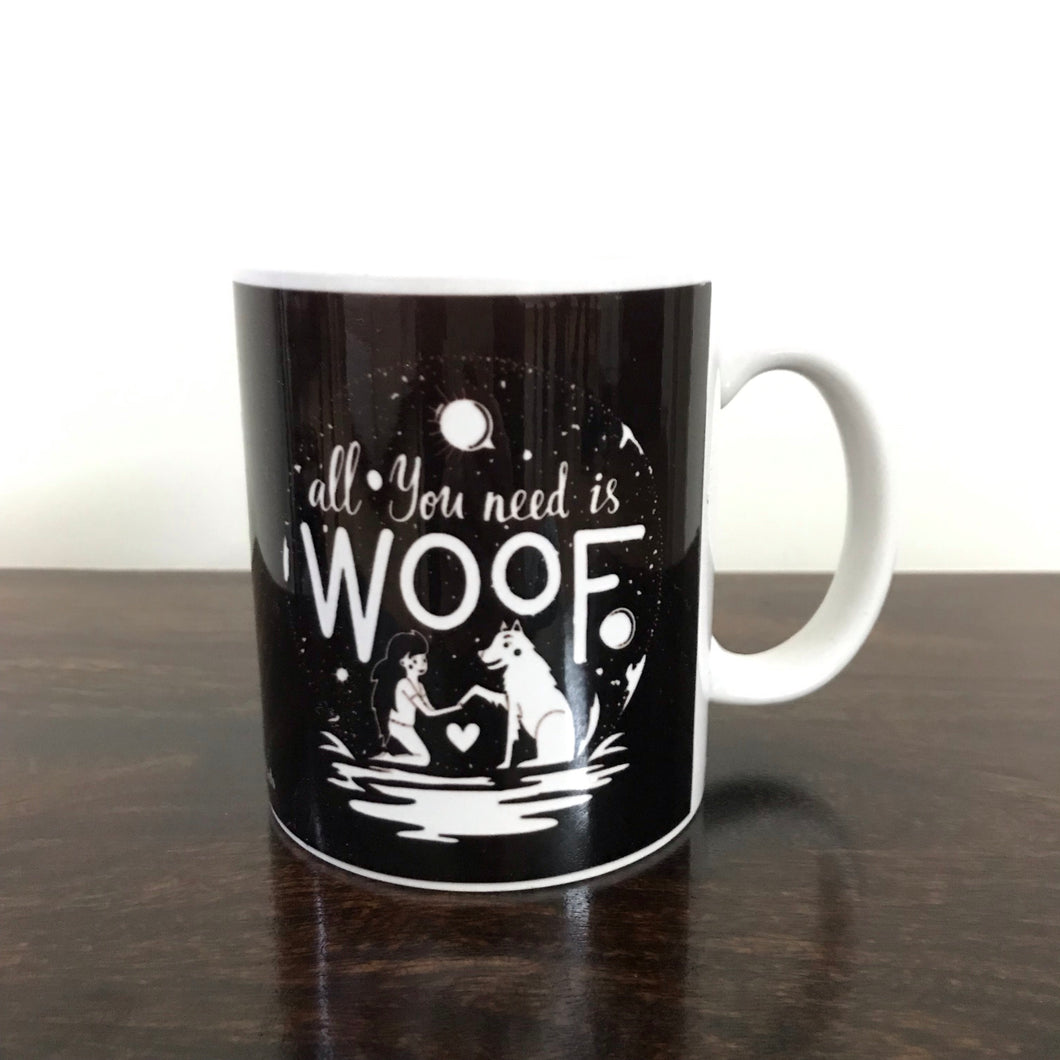 Coffee Mugs - All You Need Is A Woof