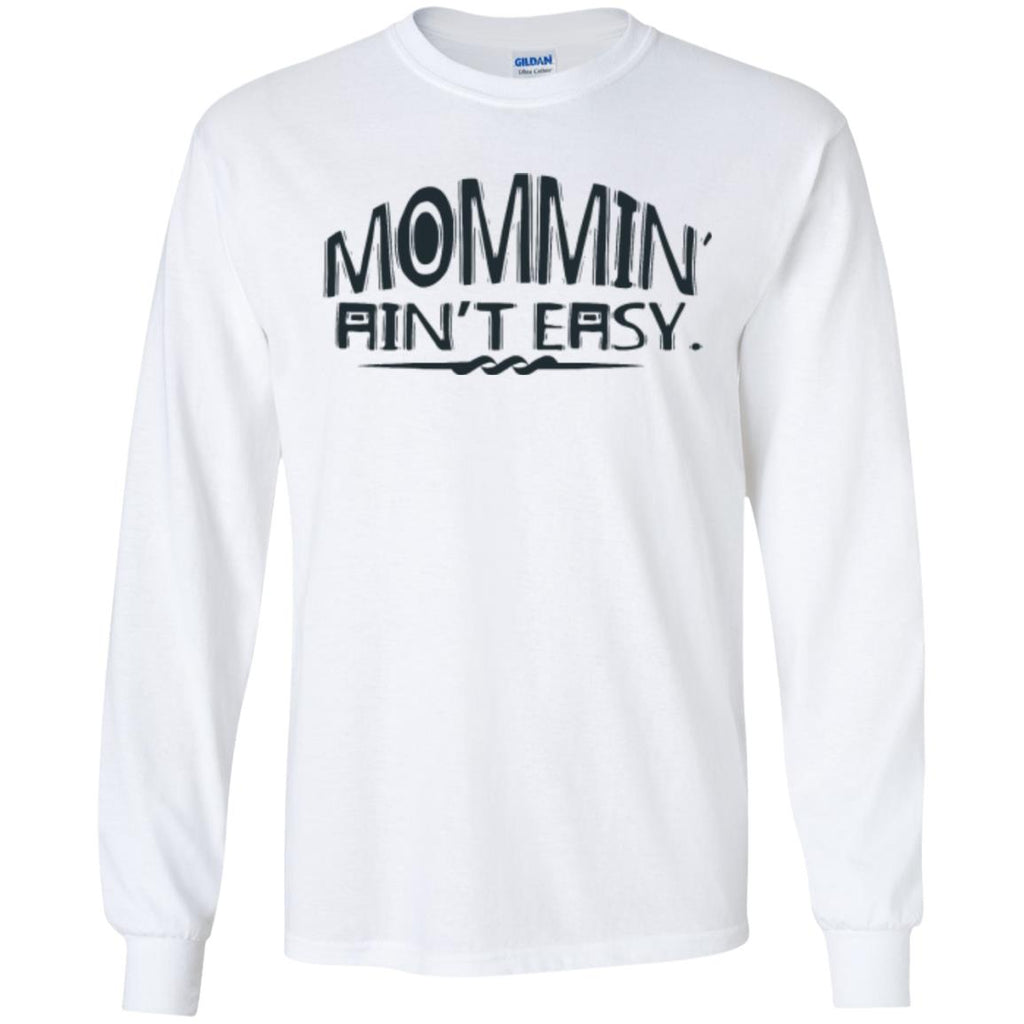 Mommin´ Ain´t EASY - Mami Motive auf Shirt