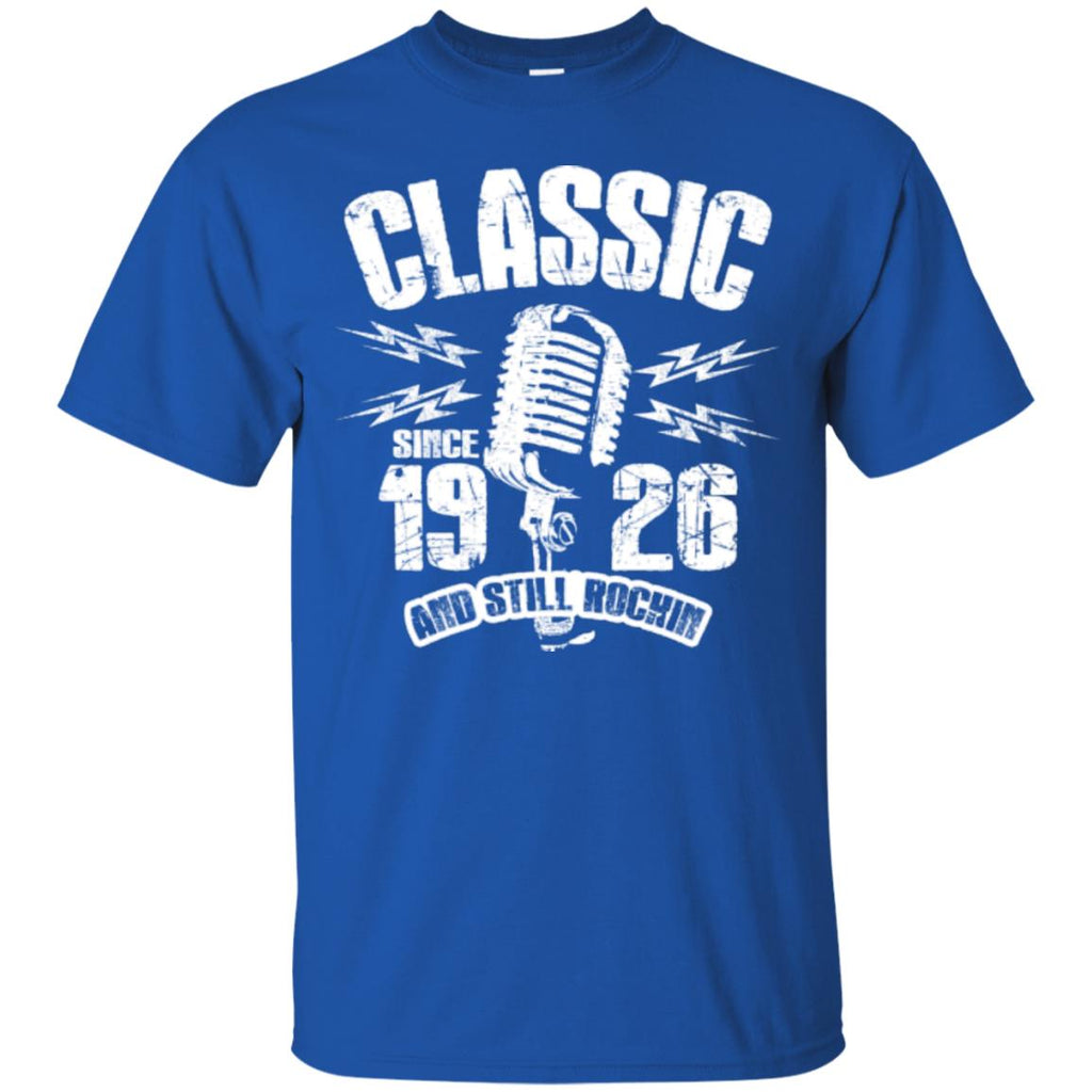 1926 And Still Rockin T-Shirts