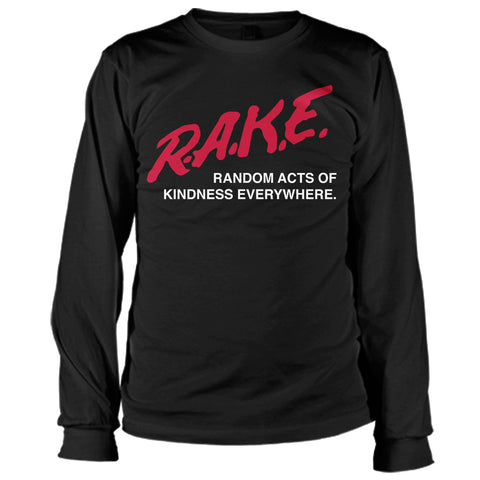 DARE to RAKE Long Sleeve Tee