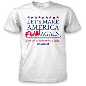 Let's Make America FUN Again Tee