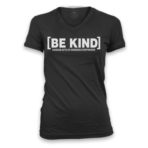 Ladies Be Kind Slim Fit V-Neck