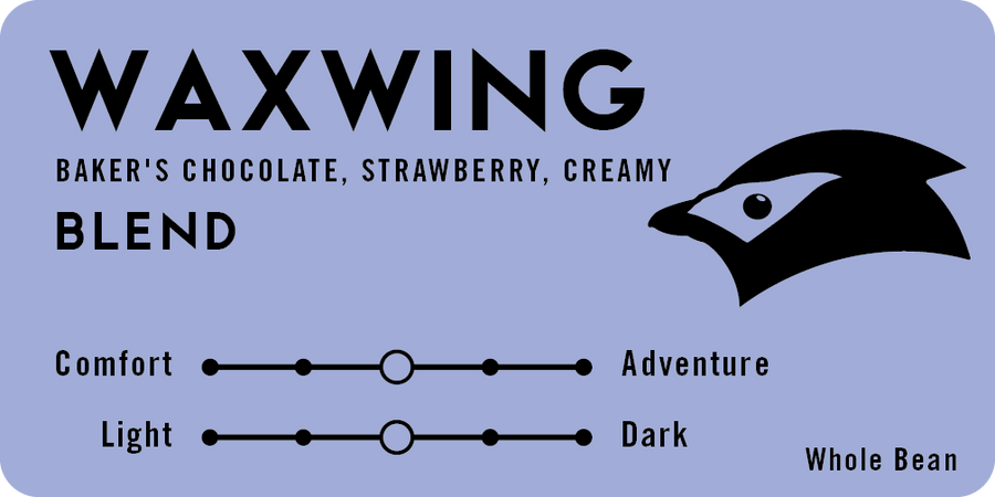 Waxwing Blend (Formerly Night Train)