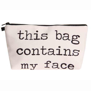 This Bag Contains My Face Makeup Bag - Caring Collections