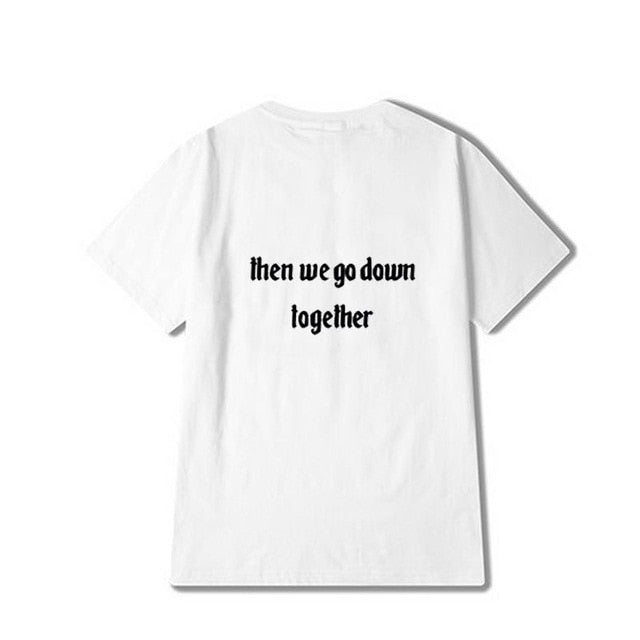 If We Go Down, We Go Down Together Best Friend Tees - Caring Collections