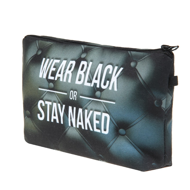 Wear Black Or Stay Naked - Caring Collections