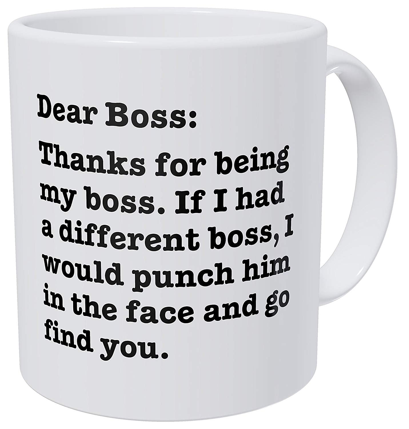 Dear Boss Thanks for Being My Boss Mug - Caring Collections