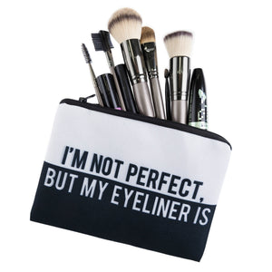 I'm Not Perfect, But My Eyeliner Is - Caring Collections