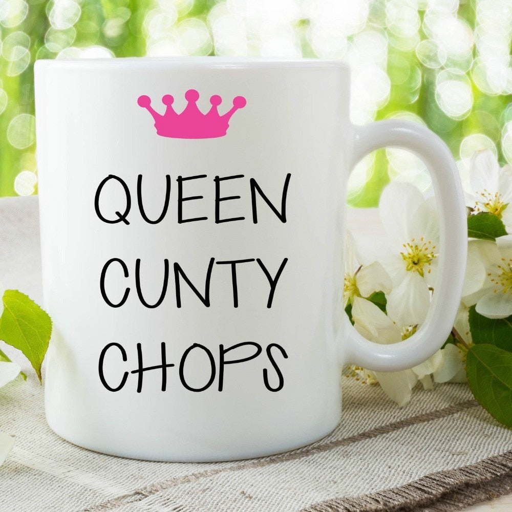 Queen Cunty Chops Mug - Caring Collections