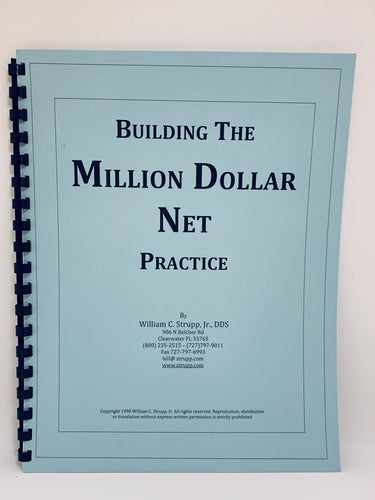 Building the Million Dollar Net Practice