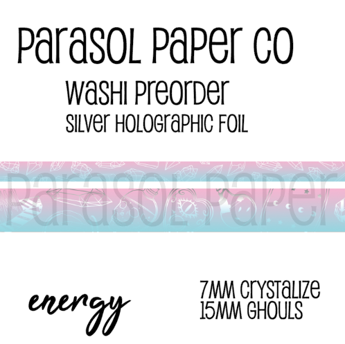 Preorder ghouls energy foiled washi set crystalize