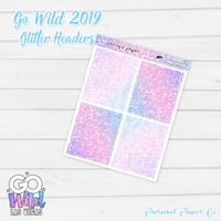 Go Wild - Glitter Headers