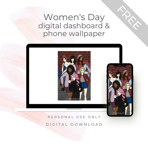 [FREE] Digital Download - Women's Day Phone Wallpaper + Dashboard