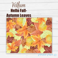 Autumn Leaves - Vellum and Cardstock Paper