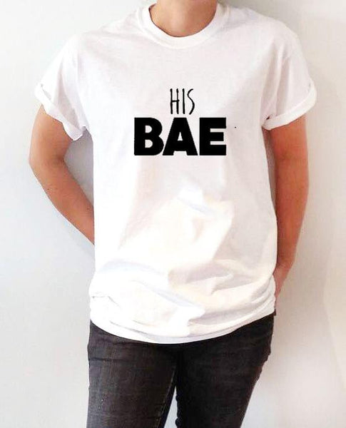 His Bae White Ladies T-Shirt