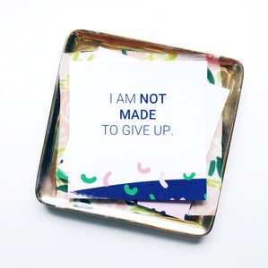 self worth affirmation card - i am not made to give up