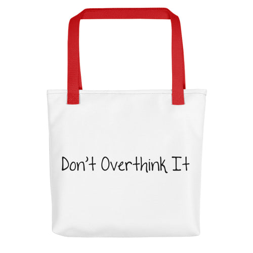 Disruptive Tote Bag - Don't Overthink It