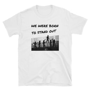 Regular Fit - We were born to stand out