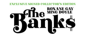 The Banks (Signed Edition)