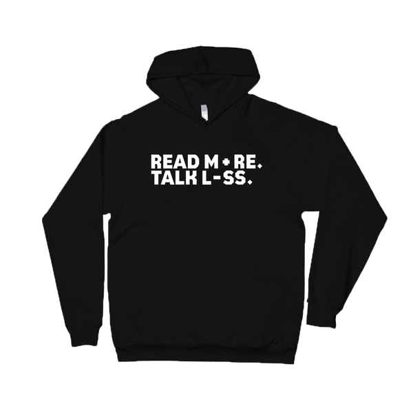 Read More Talk Less hoodie
