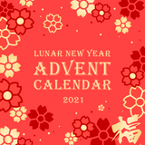 Lunar New Year 2021 Advent Calendar [MUST BE ONLY ITEM IN ORDER - MULTIPLE ALLOWED] - Ships in Mid-January 2021