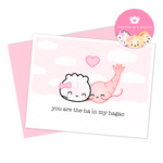 "Punny Love Card - ""You Are The Ha In My Hagao"" (""You Are The Shrimp In My Shrimp Dumpling"")"
