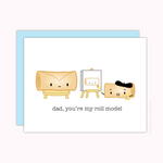 "Card for Dad - ""Dad, You're My Roll Model"""