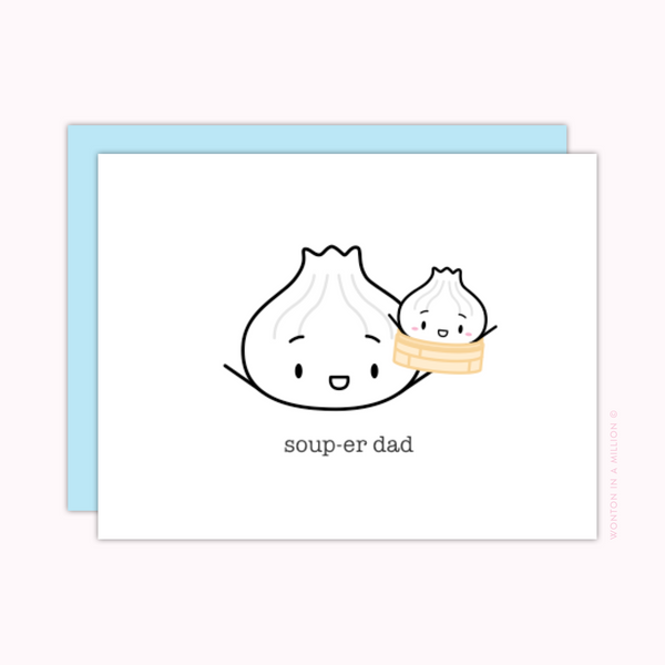 "Card For Dad - ""Soup-er Dad"""