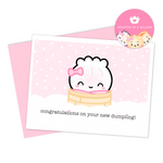 "Baby Card - ""Congratulations On Your New Dumpling"" (Steamie Baby Girl)"