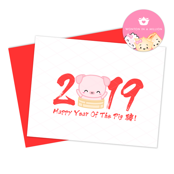 "Chinese New Year - ""Happy Year Of The Pig!"""