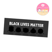 Black Lives Matter [100% Proceeds Donated to Black Girls Code]