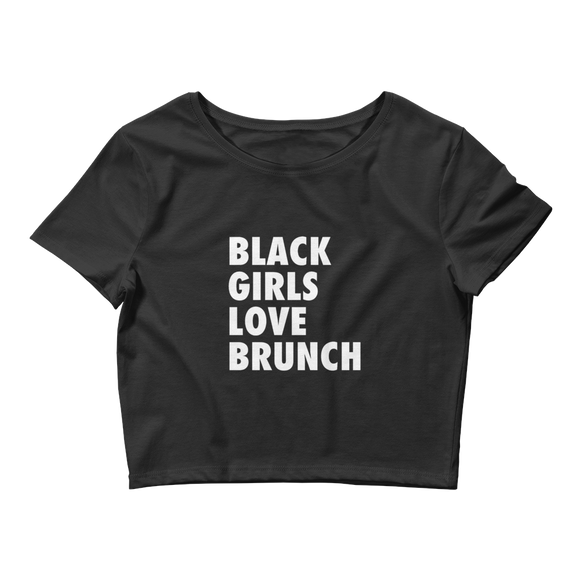 Black Girls Love Brunch Crop Tee