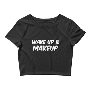 Wake Up & Makeup Crop Tee