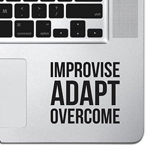 "Improvise Adapt Overcome Macbook Sticker Decal MacBook Pro Decal Air 13"" 15"" 17"" Keyboard Mousepad Trackpad Laptop Inspirational Sticker Motivational Decal USMC Slogan"