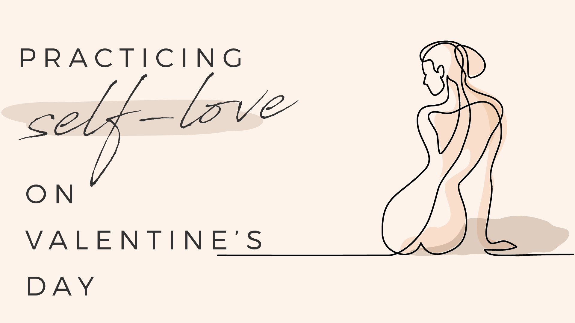 3 ways to practice self love on Valentine's Day