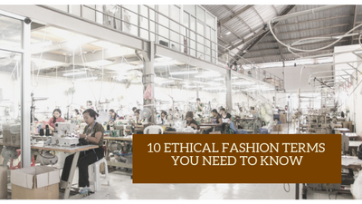 10 ethical fashion terms you need to know