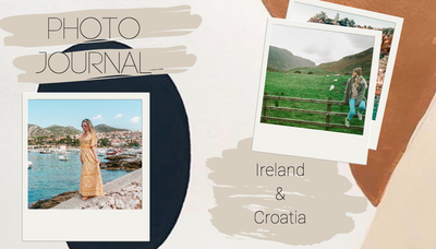 Photo Journal: Ireland & Croatia