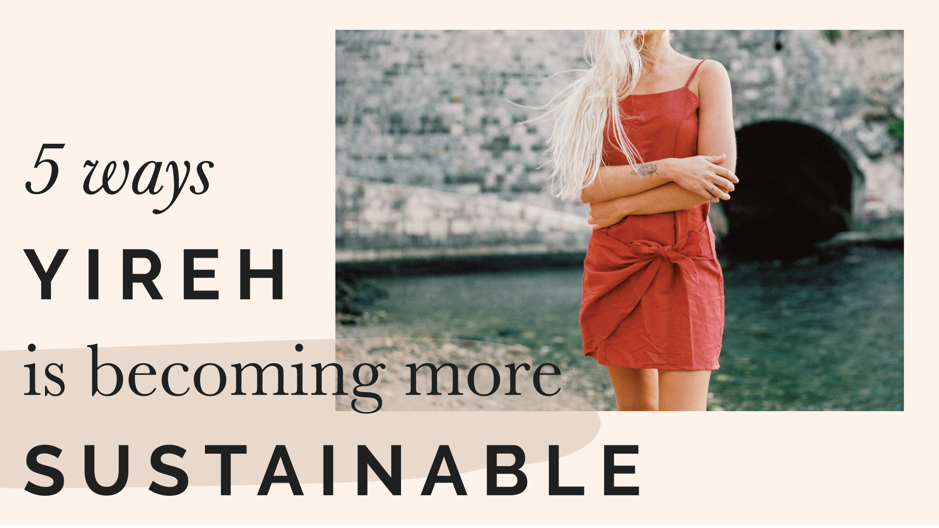 5 Ways YIREH is Becoming More Sustainable