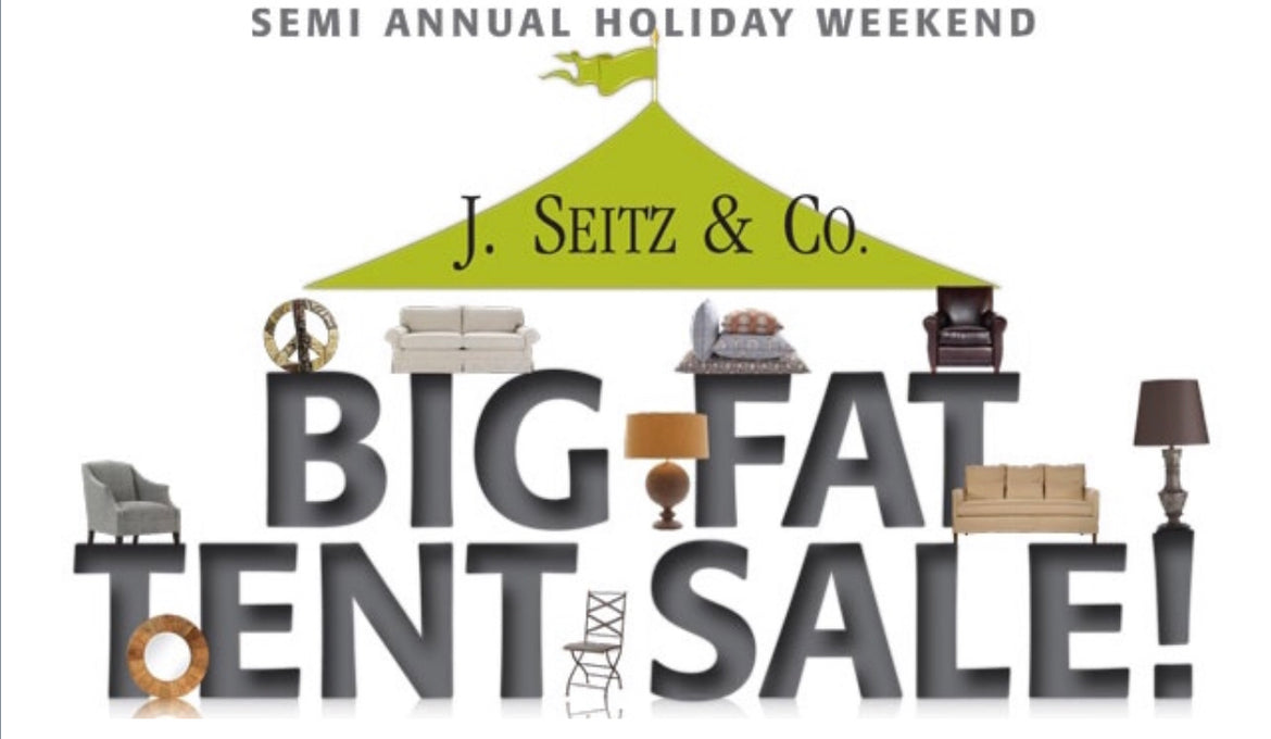 MEMORIAL DAY BIG FAT TENT SALE @ J.SEITZ & CO