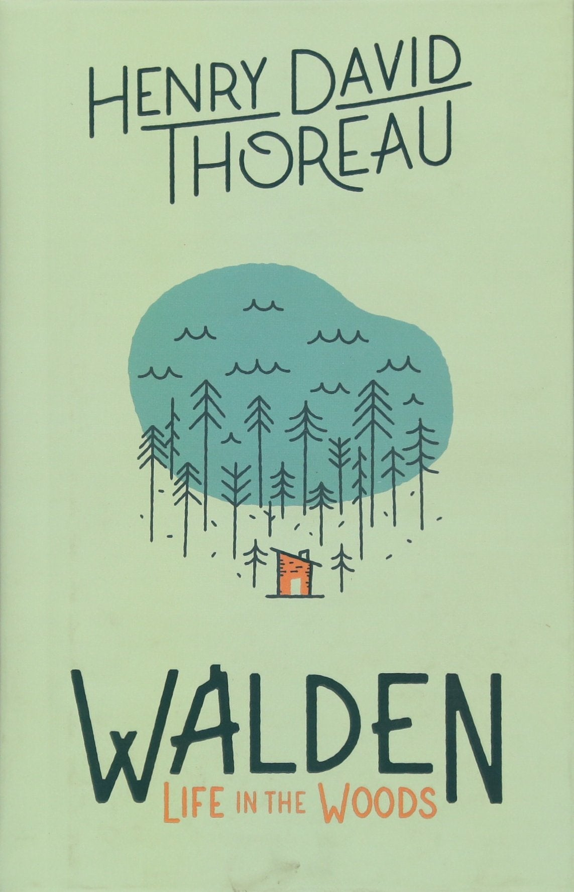 Walden Life in the Woods