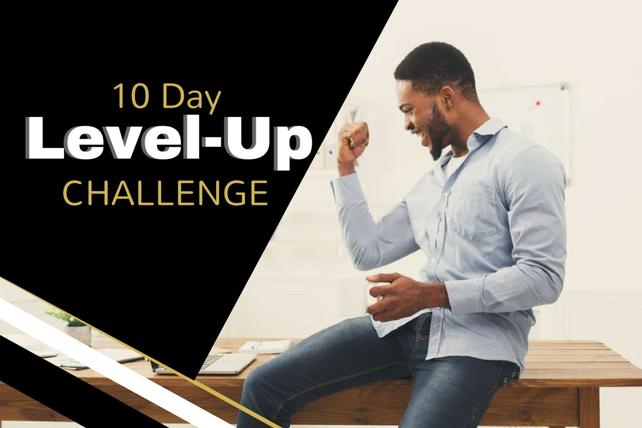 10 Day Level-Up Challenge