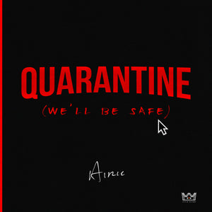 New Song: 'Quarantine'