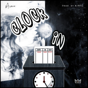New Song: CLOCK IN