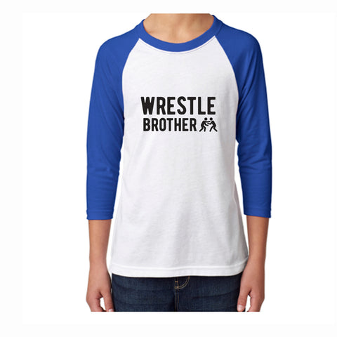 Wrestle Brother Youth 3/4 Sleeve Tee