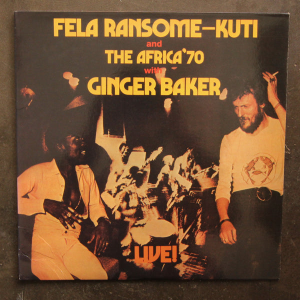 Fela Ransome—Kuti And The Africa '70 With Ginger Baker ‎– Live!