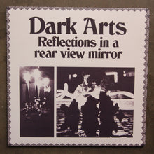 Dark Arts ‎– Reflections In A Rear View Mirror